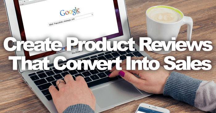 Write Product Reviews That Convert