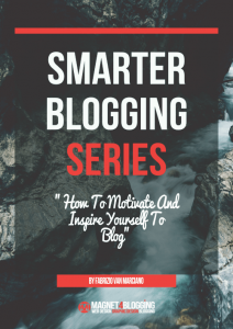 How To Motivate Yourself In Blogging