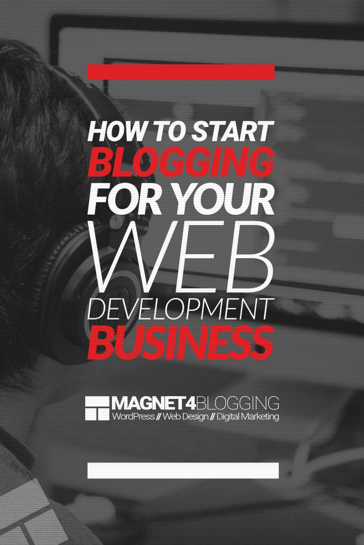 Blogging For Your Web Development Business