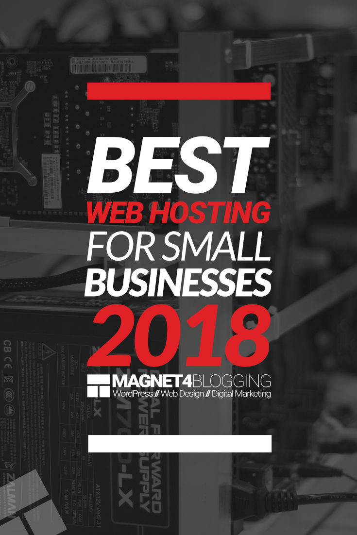 5 Of The Best Web Hosting Services For Businesses In 2018